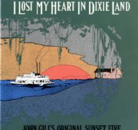 Johnny Gill's Original Sunset Five - I Lost My Heart In Dixie Land (1094) M-/M